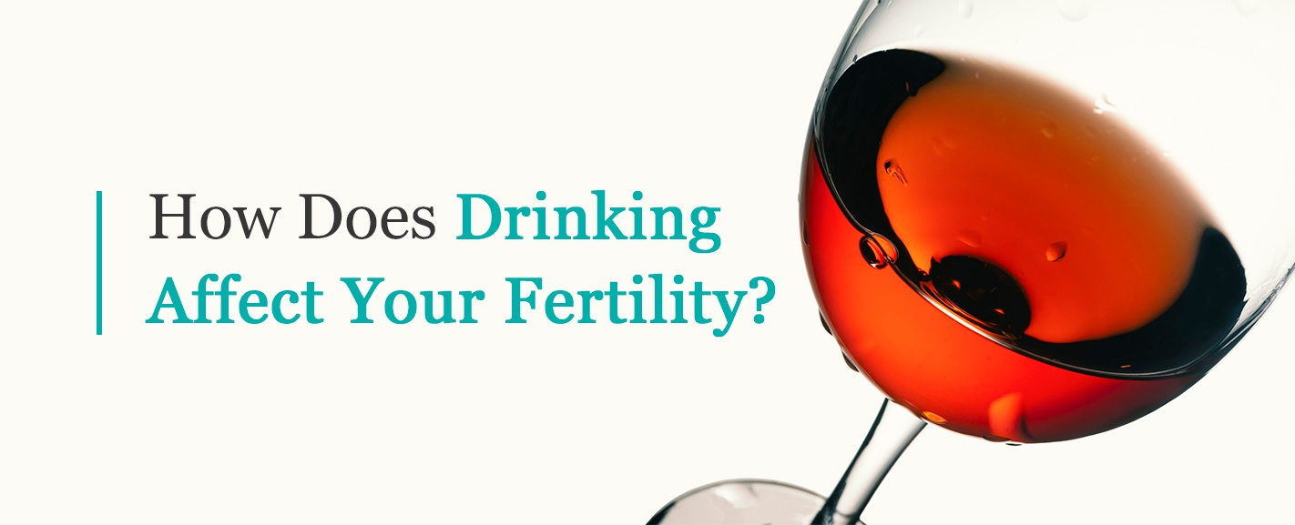 how does drinking affect your fertility